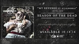 "Chasing Safety ""My Revenge"" (Track 5)"