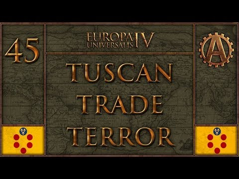 Europa Universalis IV The Tuscan Trade Terror 45