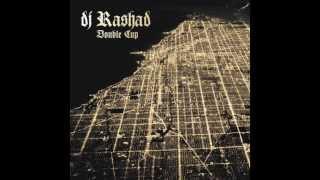 DJ Rashad Show U How (feat Spinn) (Hyperdub 2013