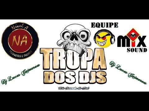 Montagem da Tropa dos djs Vol.2  AO VIVO Dj Lucas Guimarães Equipe Mix Sound