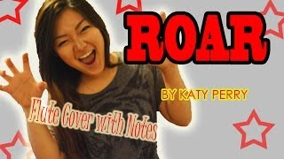 Roar By Katy Perry Flute Cover With Notes!