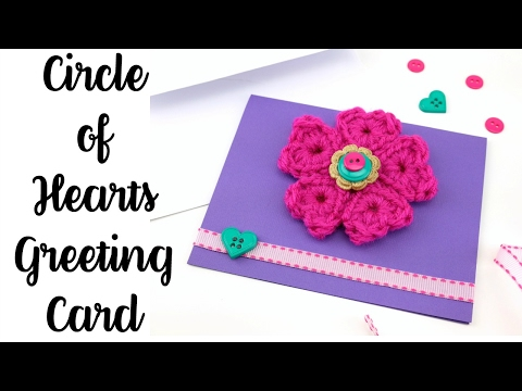 How To Make the Circle of Hearts Greeting Card, Episode 380