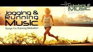 Jogging & Running Music Songs For Running Motivation