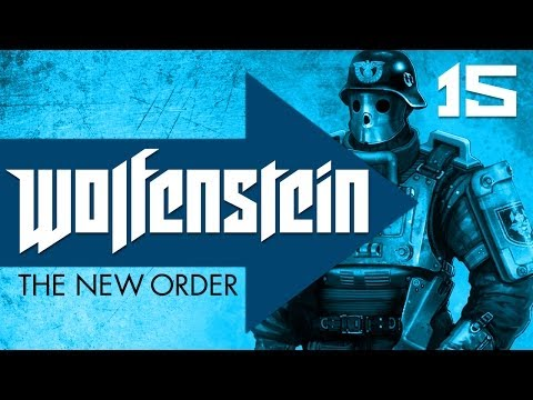 Wolfenstein: The New Order Ep.15
