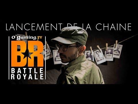 LANCEMENT DE LA CHAINE OG BATTLEROYALE !