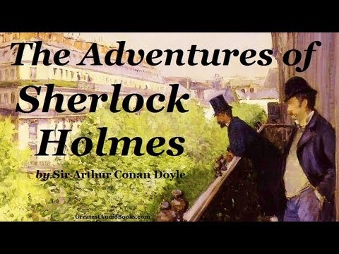 The Adventures of Sherlock Holmes Audio Book Part One | Short News