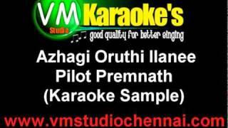 Pilot Premnath Azhagi Oruthi ILanee (Karaoke)