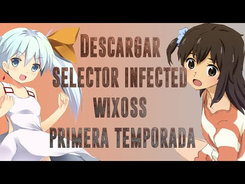 DESCARGAR ANIME【HD】Selector Infected Wixoss『SinCensura』[12/12 EP]〖Primera Temporada〗 SubEspañol