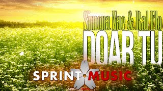 Simona Nae feat. Ralflo - Doar Tu | Lyric Video