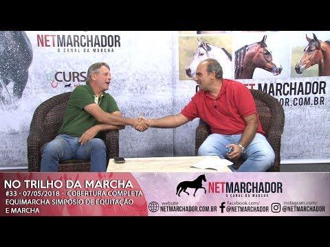 #33 - NO TRILHO DA MARCHA - 07/05/2018 - COBERTURA COMPLETA DO EQUIMARCHA