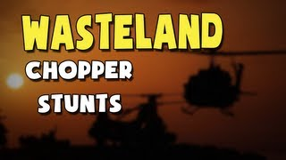 [ArmA 2 - Wasteland - Chopper Stunts]