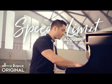 Boyce Avenue - Speed Limit (Acoustic) on iTunes & Spotify