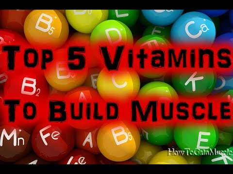 Top 5 Vitamins to Build Muscle [HD]