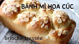 Ca�ch làm BA�NH MÌ HOA CU�C HARRYS - BRIOCHE TRESSE�E recipe
