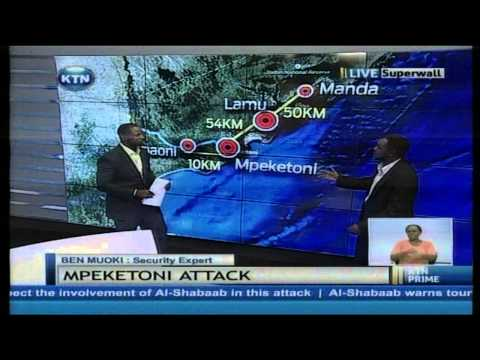 Style and planning of Mpeketoni attack,evolution of terror