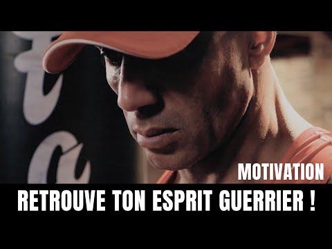 Motivation Avant Entrainement : RETROUVE TON ESPRIT GUERRIER !