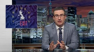 John Oliver: England Pulling Out of the EU