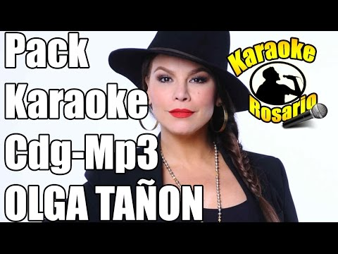 PACK KARAOKE - OLGA TAÑON CDG-MP3 (KaraFun Player)
