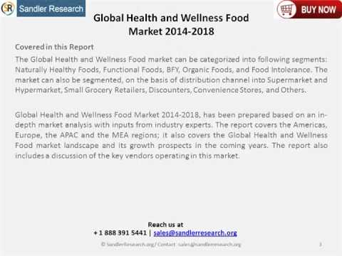 Global Health and Wellness Food Market 2014 2018