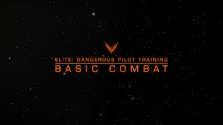 Elite: Dangerous Pilot Training - Basic Combat