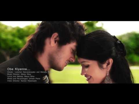 New Sinhala Song - Oba Kiyanna