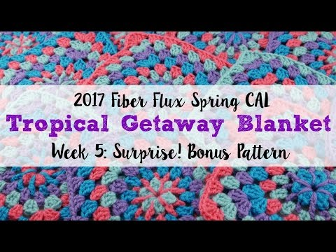 2017 Fiber Flux Spring CAL Week 5: Surprise!  Bonus Pattern, Episode 406