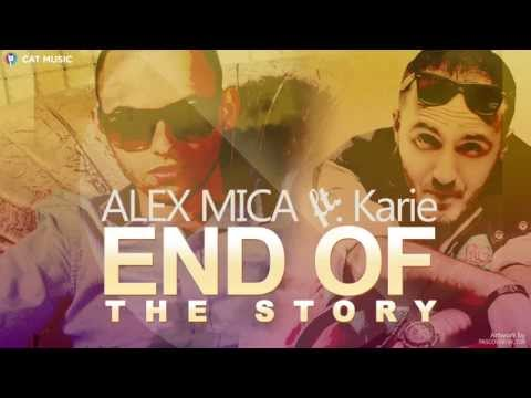 Alex Mica ft. Karie - End of the story