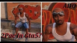 Grand Theft Auto V: Is Tupac Shakur In Gta5? (How To