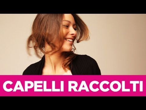 Come fare pettinature con i capelli raccolti | Le Acconciature fai-da-te di Elisa