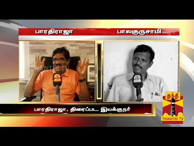 Director Bharathiraja Condemns The Protest Against The Film Thenaliraman