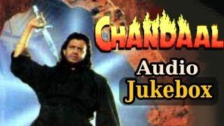 Chandaal - Audio Juke Box