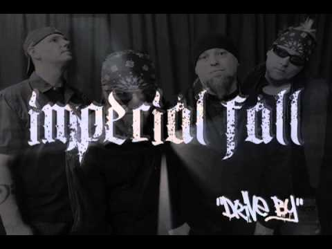 Imperial Fall- Drive By