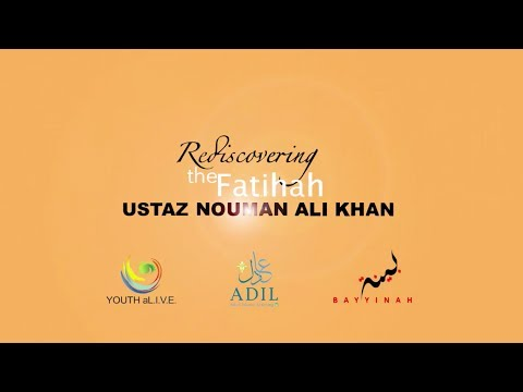 Youth aLIVE Discourse Singapore- Rediscovering the Fatihah- Ustaz Nouman Ali Khan