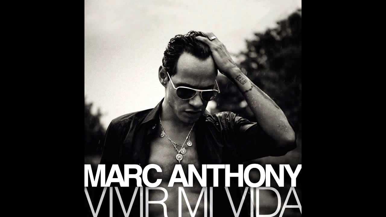 "MARC ANTHONY - ""VIVIR MI VIDA"" NUEVO SENCILLO JUNIO 2013 ..."