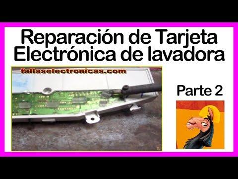 Reparación de Tarjeta Electrónica de lavadora Samsung 2da. parte