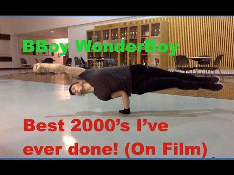 BBoy WonderBoy - Best 2000's I've ever done! (On Film) and funny moments