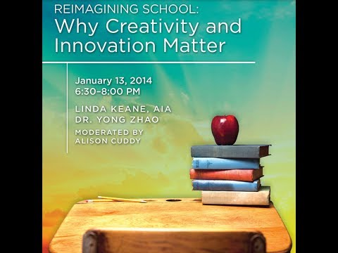 Reimagining School, Part 1: Why Creativity and Innovation Matter