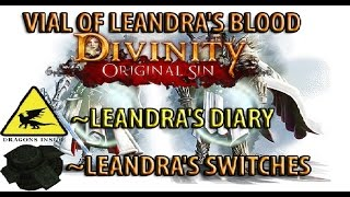 [Divinity Original Sin - Leandra's Switches - Vial of Leandra...] Video