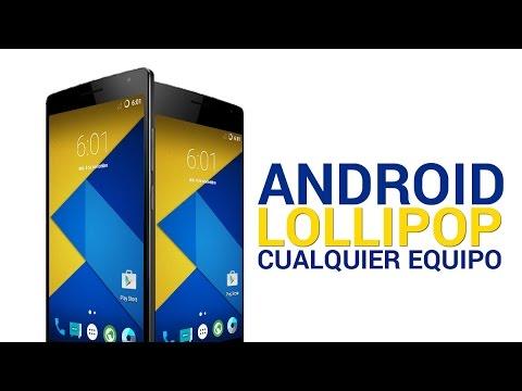 Como Instalar Android 5.0 en CUALQUIER ANDROID