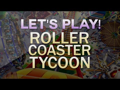 Let's Play! - Let's Play! Roller Coaster Tycoon | Episode 1
