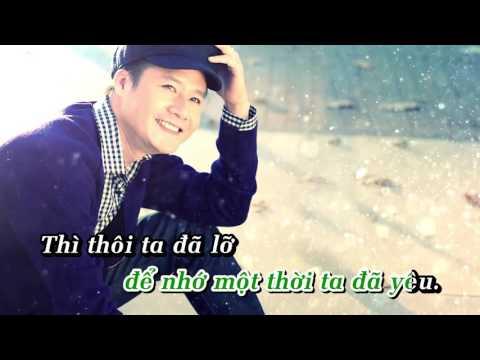Karaoke Để Nhớ Một Thời Ta Đã Yêu ca sĩ  Quang Dũng