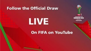 REPLAY: FIFA Club World Cup Morocco 2013 Official Draw