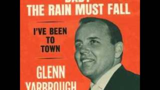 Baby the Rain Must Fall – Glenn Yarbrough