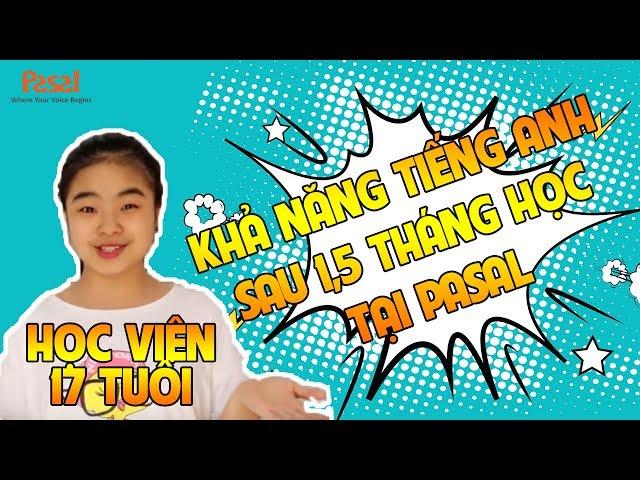 Cảm nhận của học viên THPT về Pasal & Effortless English