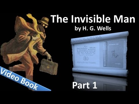 Part 1 - The Invisible Man Audiobook by H. G. Wells (Chs 01-17)