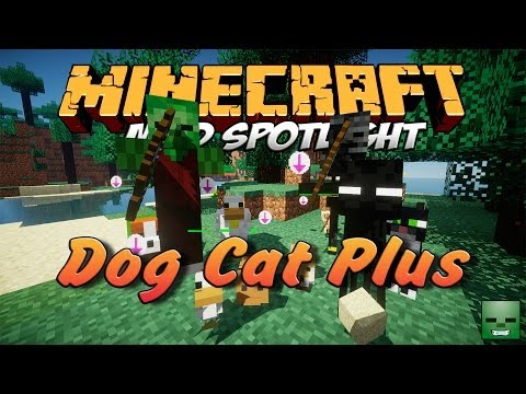Minecraft Mods: Dog Cat Plus [Forge][1.7.2]