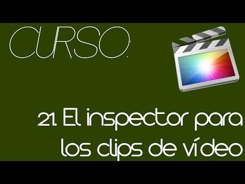 21. El inspector para clips de vídeo - Curso de Final Cut Pro X