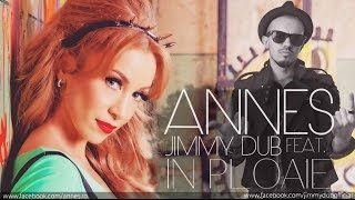 Annes feat. Jimmy Dub - In Ploaie (Official Lyrics Video)
