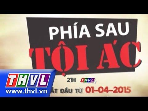 THVL | Phía sau tội ác - Tập 11