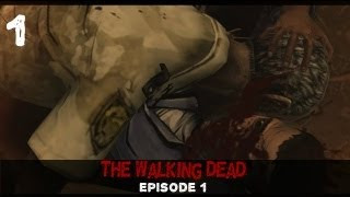 Lets Play: The Walking Dead- Episode 1 [Part 1] A New Day